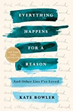 Best everything happens for a reason ebook Reviews