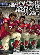 Rest in Peace RaShawn Reloaded