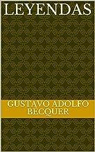 Leyendas (Spanish Edition)