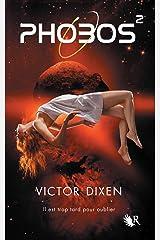 Phobos - Tome 2 Format Kindle