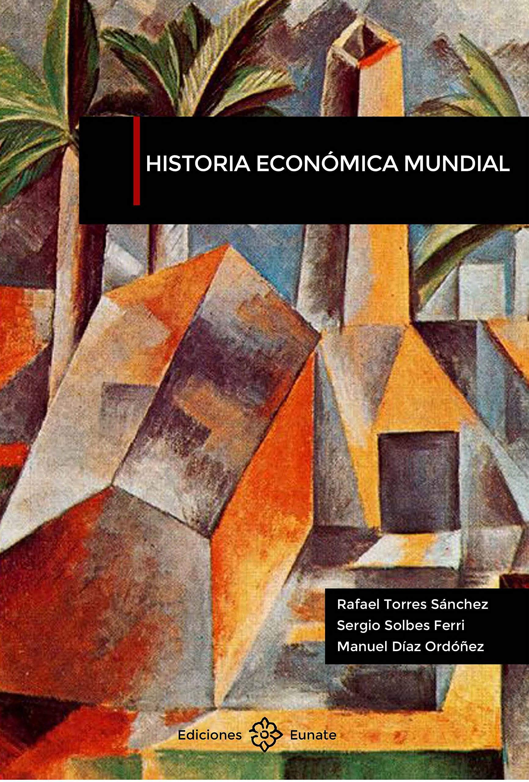 Historia económica mundial (Spanish Edition)