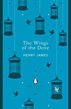 The Wings of the Dove (Penguin English Library)