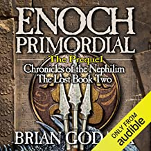 Enoch Primordial: Chronicles of the Nephilim (Volume 2)