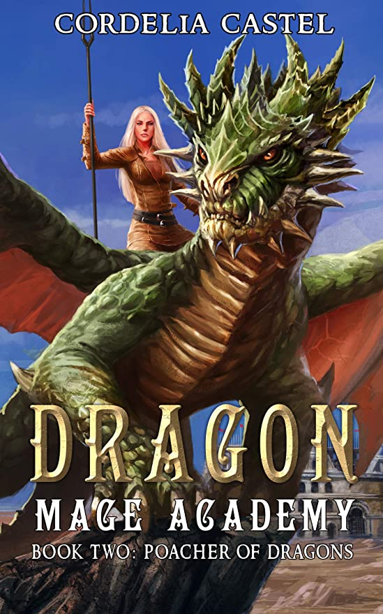 色希少性全滅させるDragon Mage Academy: Poacher of Dragons (English Edition)
