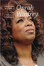 Oprah Winfrey: Media Mogul and Philanthropist (Leading Women)