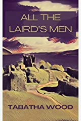 All the Laird's Men Kindle Edition