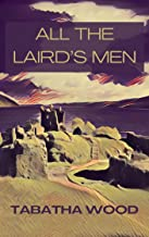 All the Laird's Men