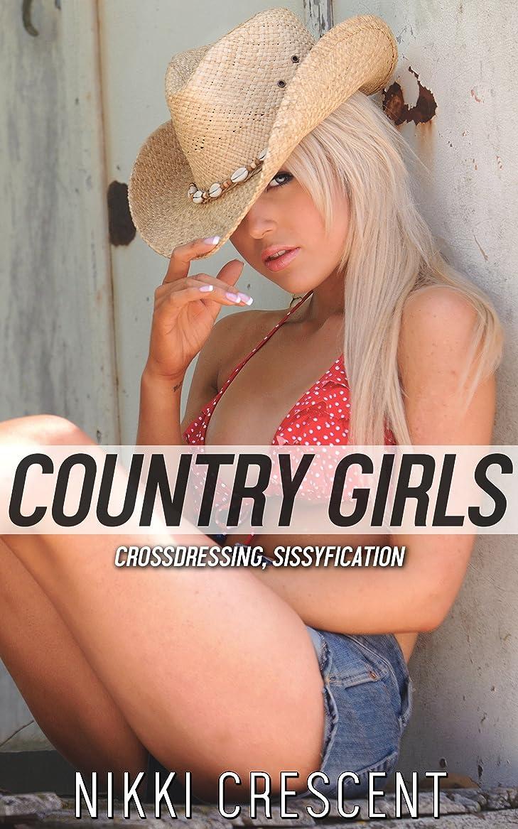 工場自然いつもCOUNTRY GIRLS (Crossdressing, Sissyfication) (English Edition)