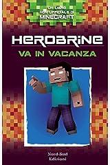Herobrine in vacanza Formato Kindle