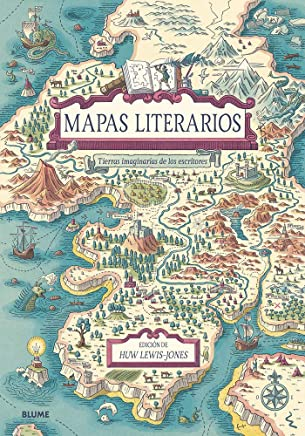 Mapas literarios: Tierras imaginarias de los escritores