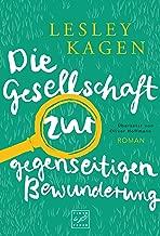 Die Gesellschaft zur gegenseitigen Bewunderung (German Edition)