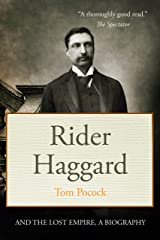 Rider Haggard and the Lost Empire Kindle Edition