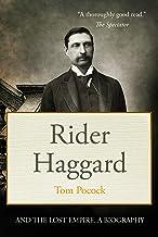 Rider Haggard and the Lost Empire