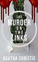 The murder on the links: An Hercule Poirot Mystery (MBW Classics Book 1)