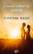 Donde crece el amor (eLit) (Spanish Edition)