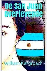 De San Juan Overlevende (New Sulk Road) (Dutch Edition) Format Kindle