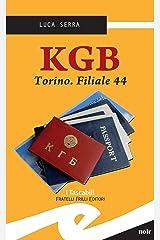 KGB. Torino. Filiale 44 Formato Kindle
