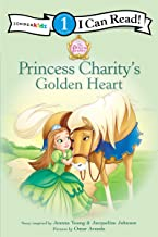 Princess Charity's Golden Heart: Level 1 (I Can Read! / Princess Parables)