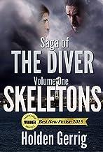 Saga of The Diver - Volume One: Skeletons