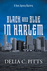 Black and Blue in Harlem: A Ross Agency Mystery (Ross Agency Mystery Series Book 3) Kindle Edition
