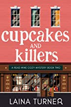 Cupcakes and Killers: A Read Wine Bookstore Cozy Mystery Book 2 (Trixie Pristine Series 3)