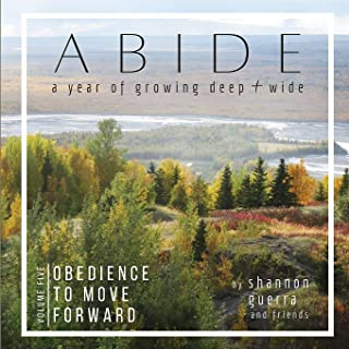 Obedience to Move Forward: A Year of Growing Deep and Wide