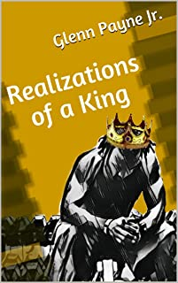 Realizations of a King