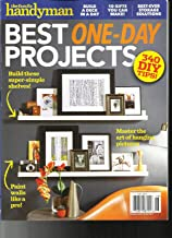THE FAMILY HANDYMAN MAGAZINE BEST ONE-DAY PROJECTS ISSUE, 2017