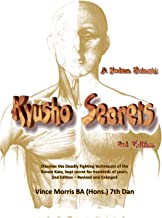 Kyusho Secrets: The Modern Bubishi 2nd edition by Morris, Vince (2009) Spiral-bound