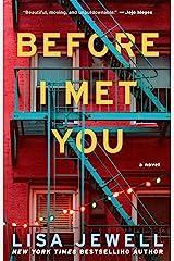 Before I Met You: A Novel Kindle Edition