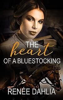 The Heart Of A Bluestocking