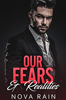 Our Fears & Realities: A Dark Billionaire Romance (Billionaires In Dark Suits Book 3)