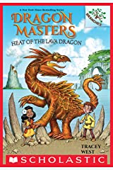 Heat of the Lava Dragon: A Branches Book (Dragon Masters #18) Kindle Edition