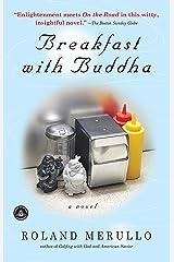 Breakfast with Buddha Kindle Edition