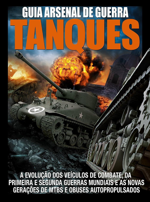 記述する生命体政令Guia Arsenal de Guerra 02 – Tanques (Portuguese Edition)