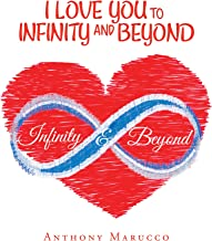 I Love You to Infinity and Beyond