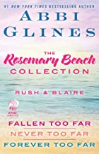 The Rosemary Beach Collection: Rush and Blaire: Fallen Too Far, Never Too Far, and Forever Too Far