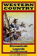 WESTERN COUNTRY 178: Shenandoah-Legende (Western-Reihe) (German Edition)