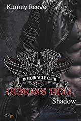 Demons Hell MC: Shadow (Demons Hell MC Reihe 3) (German Edition) Format Kindle
