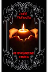 The Captivating Flames of Madness Kindle Edition