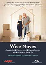 ABA/AARP Wise Moves: Checklist for Where to Live, What to Consider, and Whether to Stay or Go PDF