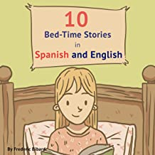 10 Bed-Time Stories in Spanish and English with Audio