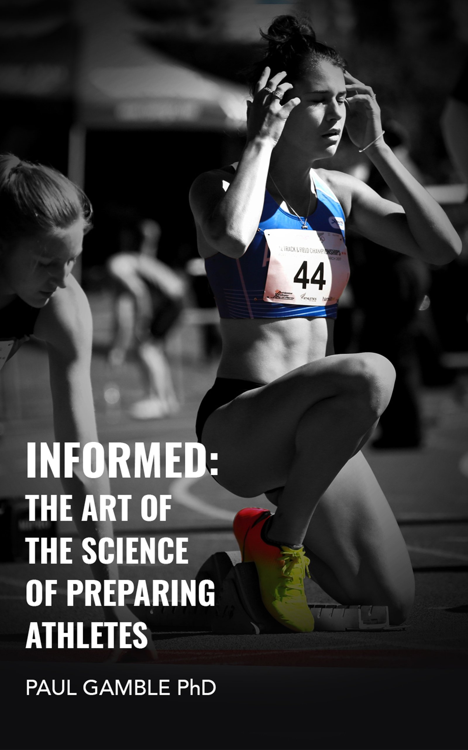 Download Informed: The Art of the Science of Preparing Athletes (English Edition)