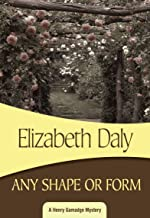 Any Shape or Form (Henry Gamadge Book 9)
