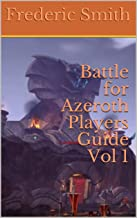 Battle for Azeroth Players Guide Vol 1