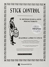 Scaricare Libri Stick control. Il metodo di rullante dei batteristi PDF