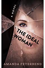 The Ideal Woman: A disturbing serial killer novel Kindle Edition