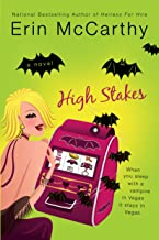 High Stakes (Vegas Vampires, Book 1): A Tale of Vegas Vampires (Vegas Vampires Series)