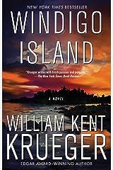 Windigo Island: A Novel (Cork O'Connor Mystery Series Book 14) Kindle Edition