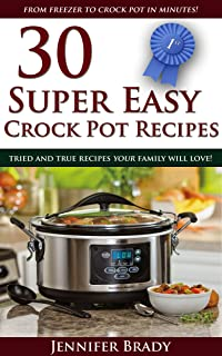 30 Super Easy Crock Pot Recipes